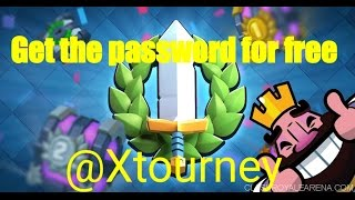 How To Get Into A Password Protected Tournament For Free - CLASH ROYALE