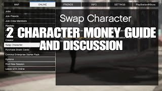 GTA ONLINE - 2 CHARACTER MONEY GUIDE & DISCUSSION