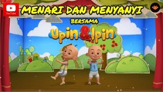 Video Menari & Menyanyi Bersama Upin & Ipin download MP3, 3GP, MP4, WEBM, AVI, FLV Oktober 2017