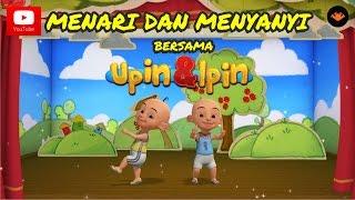 Download Menari & Menyanyi Bersama Upin & Ipin
