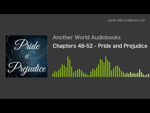 Chapters 48-52 - Pride and Prejudice