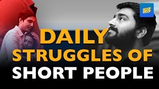 ScoopWhoop: Daily Struggles of Short People