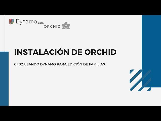 Dynamo para edición de familias | 02 Instalación Orchid