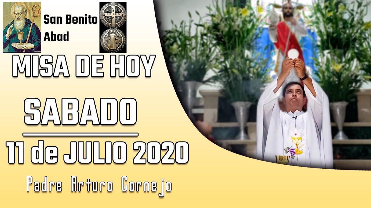 ✅ MISA DE HOY sábado 11 de julio 2020 - Padre Arturo Cornejo