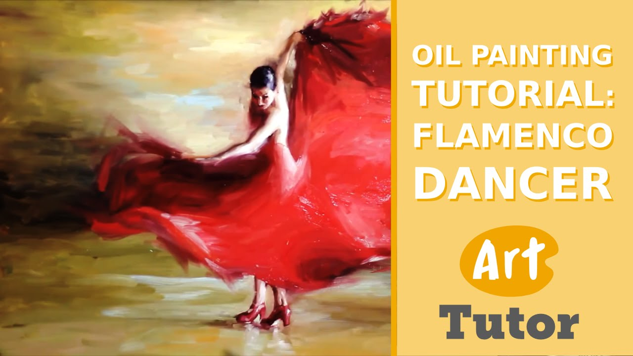 oil painting tutorial flamenco dancer youtube