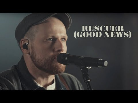 Rend Collective - Rescuer (Good News) | Good News Sessions