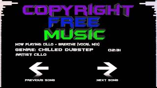 Chilled dubstep| Cillo - Breathe (Vocal mix)