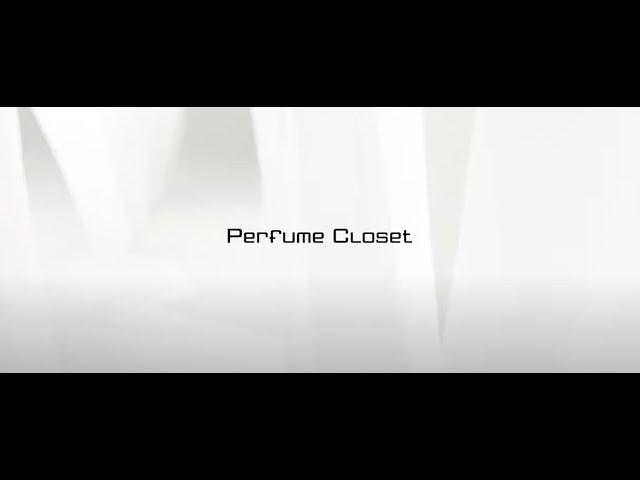 Perfume Closet #5 - Phase2