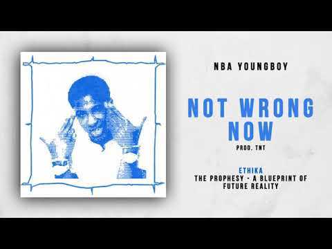 Youngboy Never Broke Again- Not Wrong Now