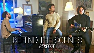 Ed Sheeran - Perfect (Cover | Behind The Scenes)