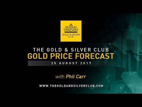 The Gold & Silver Club | Gold Price Forecast: Aug 25, 2017 | Markets Await Draghi, Yellen Speeches