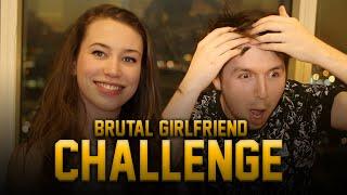 BRUTAL GIRLFRIEND CHALLENGE