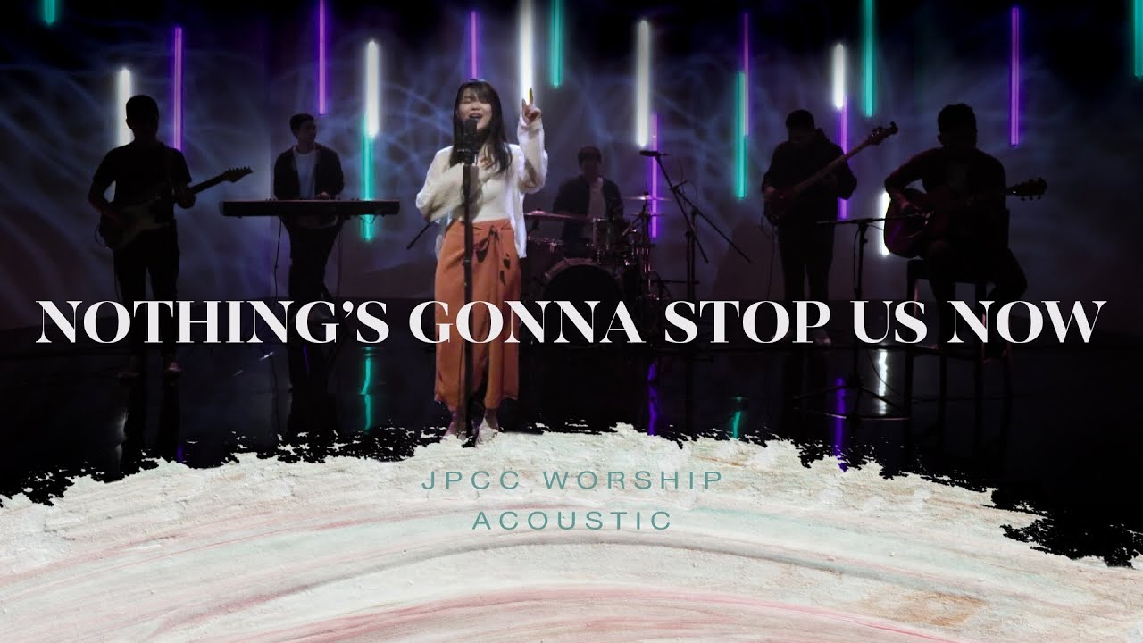 Nothing's Gonna Stop Us Now (Official Music Video) - JPCC Worship