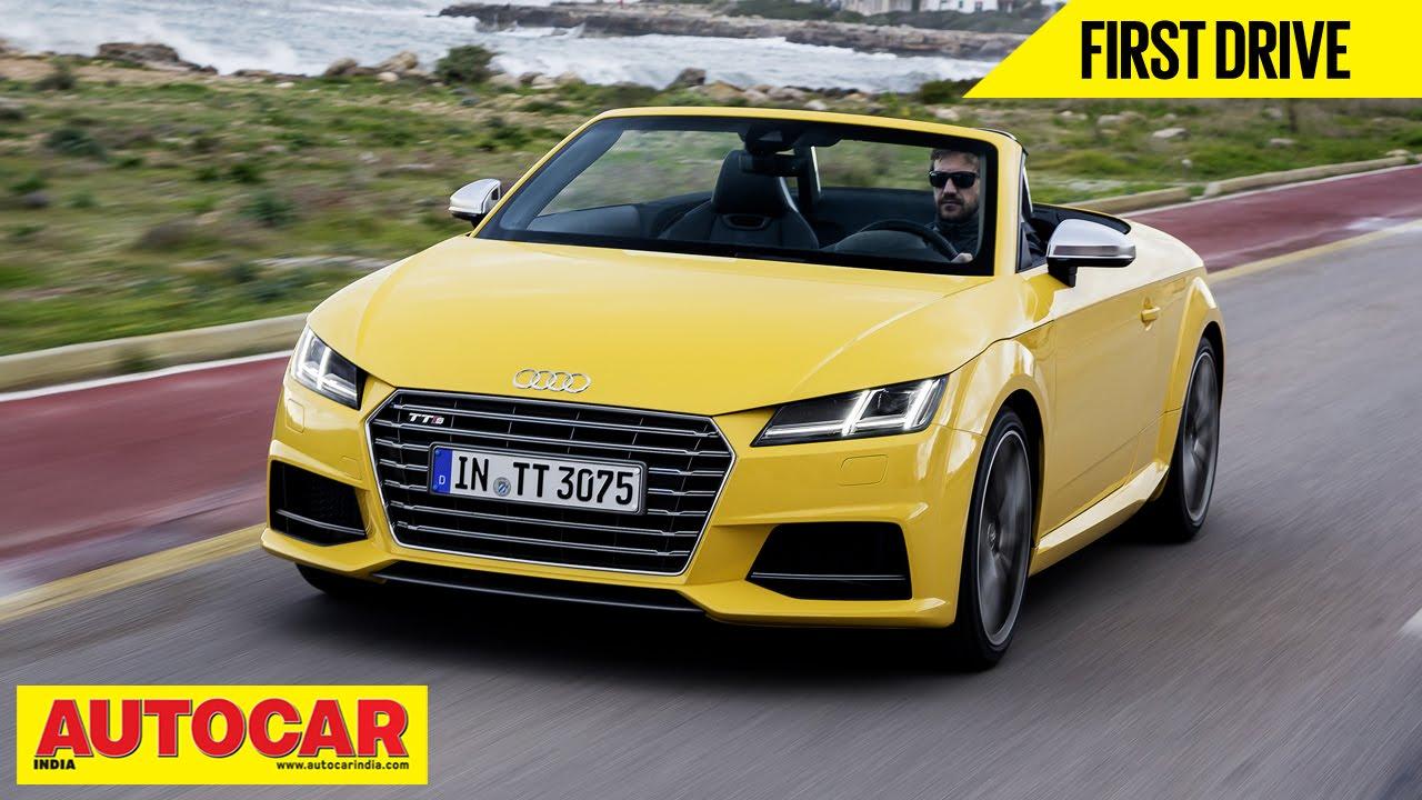 Audi TTS Roadster First Drive Autocar India YouTube - Audi autocar