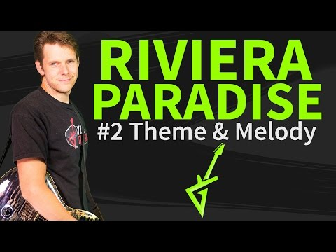 How To Play Riviera Paradise Guitar Lesson #2 Theme & Melody
