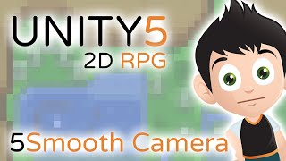 2D RPG Smooth Camera - Unity3D