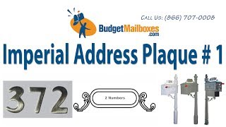 Budget Mailboxes | Imperial Address Plaque # 1