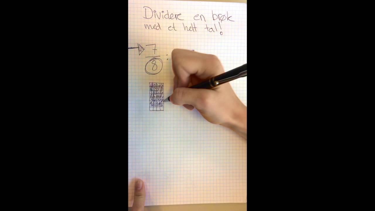 6. Dividere brøk med et helt tal