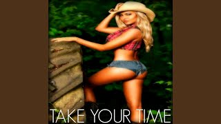 Take Your Time (In the Style of Sam Hunt) (Instrumental Version)