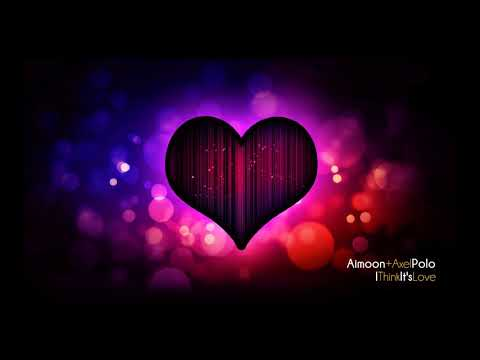 Aimoon - I Think It's Love (Original Mix)