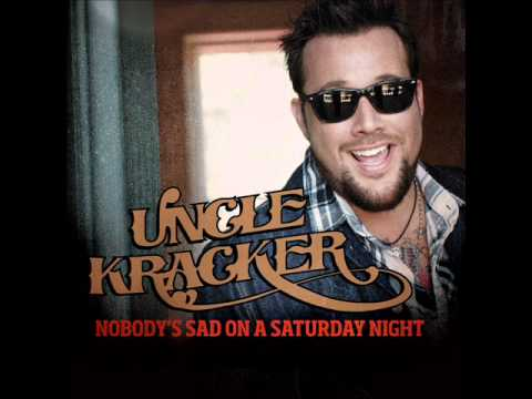 Uncle Kracker - Nobody's Sad on a Saturday Night