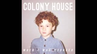 Moving Forward - Colony House