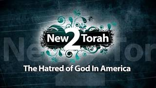 The Hatred of God In America