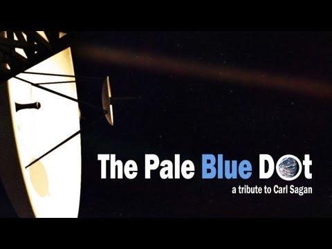 The Pale Blue Dot - A Tribute to Carl Sagan