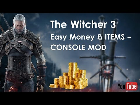The Witcher 3 Hack / Cheat 2017 (Easy money, console mode) all versions!