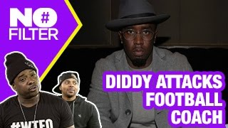 diddy fights his son s ucla football coach nofilter