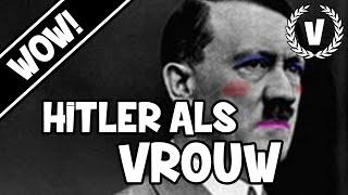 ADOLF HITLER ALS VROUW! - WOW #7 - Vakonova