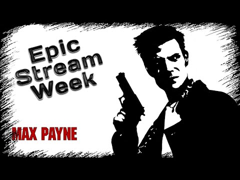 Смотреть прохождение игры EPIC STREAM WEEK | MAY 2020 | Day 2: Max Payne & Ori and the Blind Forest | Igorelli