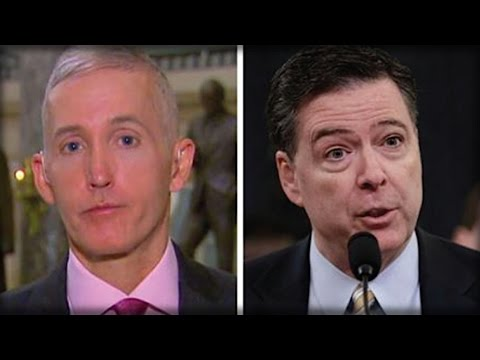 OH NO! TREY GOWDY JUST WENT ON FOX NEWS & SHOWED AMERICA WHO JAMES COMEY REALLY IS…