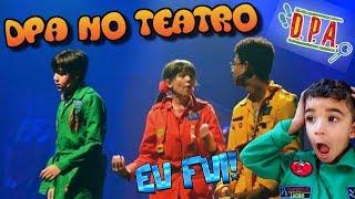 DPA no Teatro - Vlog em família da peça teatral dos Detetives do Prédio Azul