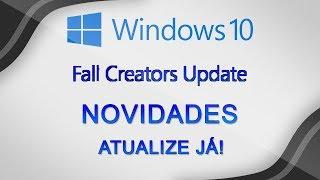 Confira a nova VERSÃO do Windows 10 - Windows 10 Fall Creators Update