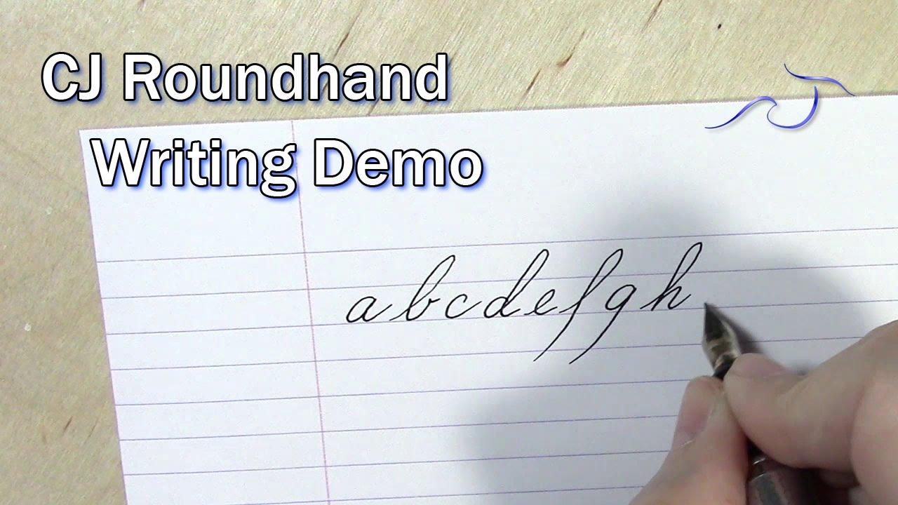 CJ Roundhand Writing Demo