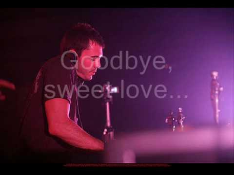 Goodbye sweet love of my life lyrics