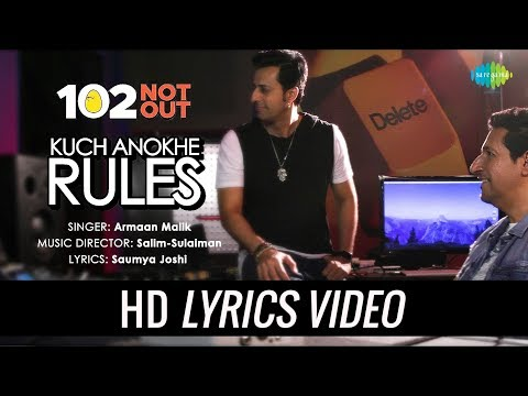 Kuch Anokhe Rules | Lyrical | 102 Not Out | Armaan Malik | Salim-Sulaiman | Amitabh Bachchan | Rishi