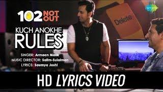 Kuch Anokhe Rules | Lyrical | 102 Not Out | Armaan Malik | Salim Sulaiman | Amitabh Bachchan | Rishi