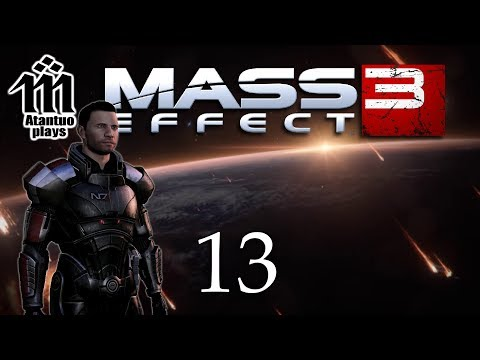 Let's Play Mass Effect 3 - 13 - Asset Delivery [blind]