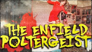 Scared to Death | The Enfield Poltergeist