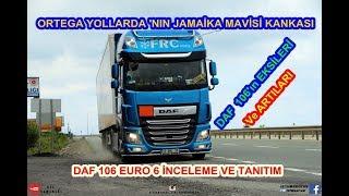 ORTEGA YOLLARDA 'NIN / JAMAİKA MAVİSİ KANKASI / DAF 106 EURO 6