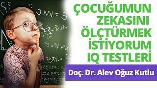 Çocuğumun Zekasını Ölçtürmek İstiyorum - IQ Testleri | Gülsüm Gençay Karadoğan