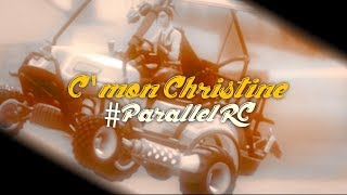 C'mon Christine by GT #ParallelRC (FREE FORTNITE CINEMATICS)