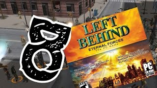 Let's Play Left Behind: Eternal Forces (Part 8)