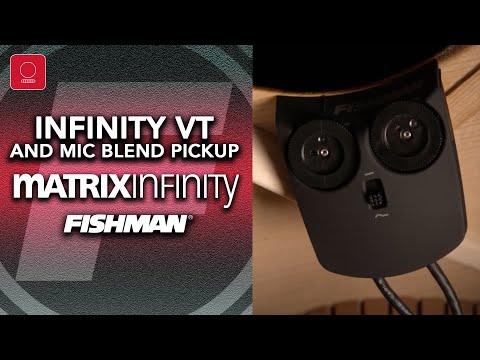 NEW Fishman Matrix Infinity VT And Mic Blend Pickup