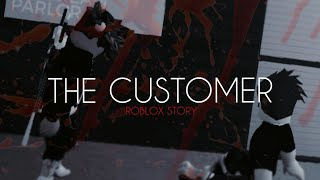 """THE CUSTOMER"" SAD STORY (Roblox Bloxburg Short Film)"