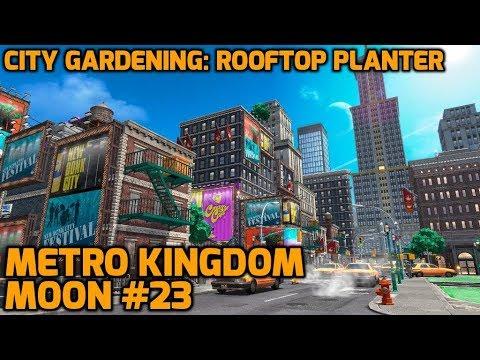 Super Mario Odyssey – Metro Kingdom Moon #23 – City Gardening: Rooftop Planter