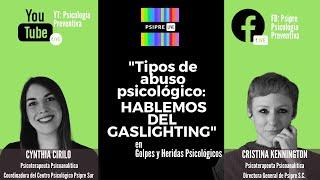 Tipos de Abuso Psicológico: Hablemos del Gaslighting.
