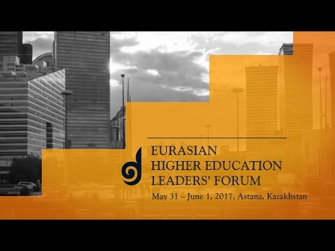 Eurasian Higher Education Leaders Forum 2017